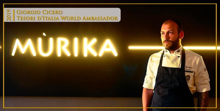 Chef Giorgio Cicero. Tesori d'Italia World Ambassador 2019